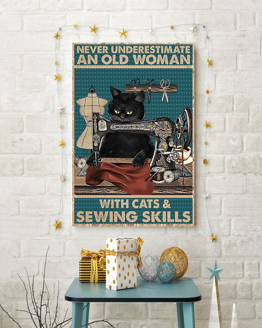 Never underestimate an old woman with cats and sewing skills poster4