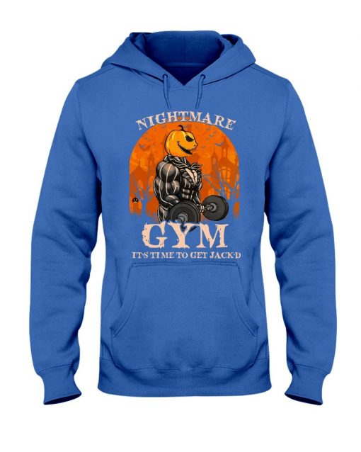 Nightmare Gym It's time to get Jack'd Hoodie