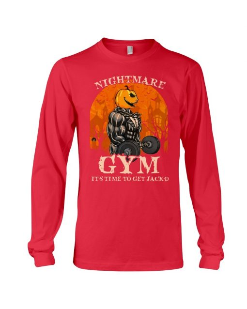 Nightmare Gym It's time to get Jack'd Long sleeve