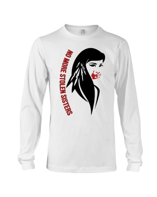No more stolen sisters long sleeve