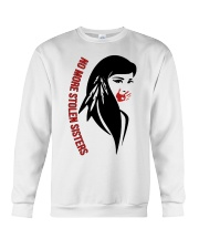 No more stolen sisters sweatshirt