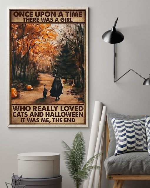 Once upon a time there was a girl who really loved cats and halloween It was me poster1