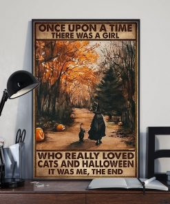 Once upon a time there was a girl who really loved cats and halloween It was me poster2