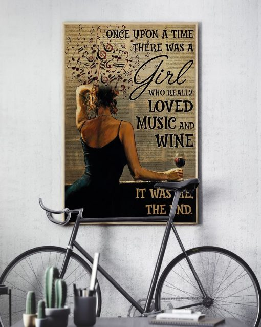Once upon a time there was a girl who really loved music and wine It was me poster3