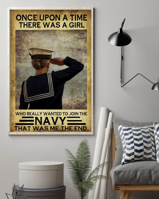 Once upon a time there was a girl who really wanted to join the Navy That was me poster 1