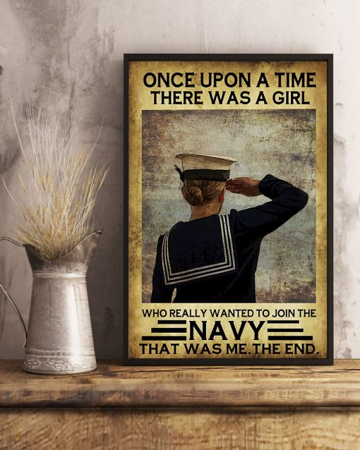 Once upon a time there was a girl who really wanted to join the Navy That was me poster 2