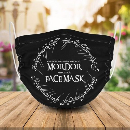 One does not simply walk into mordor withouth a face mask