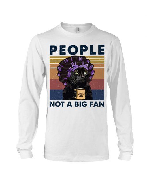 People Not A Big Fan Lady Cat long sleeve