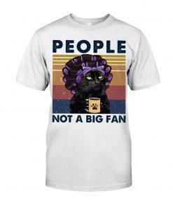 People Not A Big Fan Lady Cat shirt