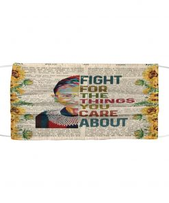RBG Fight for the things you care about sunflower face mask1