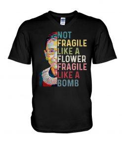 RBG Not Fragile Like A Flower Fragile Like A Bomb V-neck