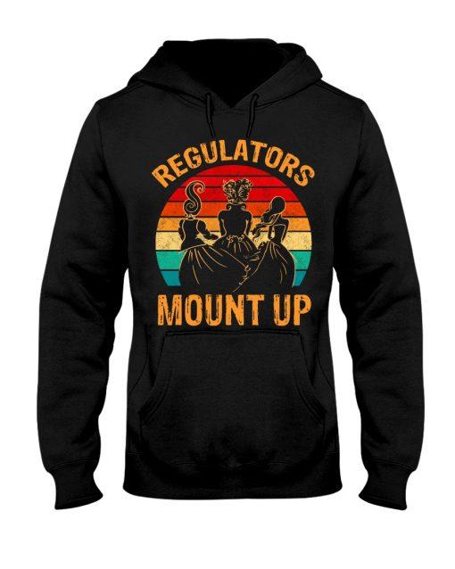 Regulators Mount Up hoodie