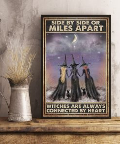 Side by side or miles apart sisters will always be connected by the heart Witches poster1
