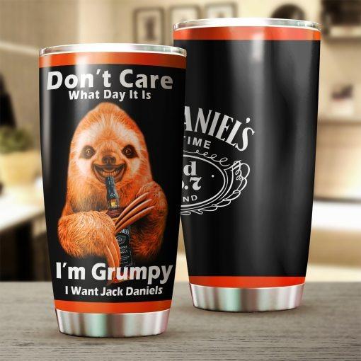 Sloth Don't care What day It is It's early I'm grumpy I want Jack Daniel's tumbler 1