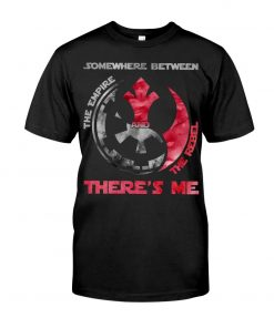 Somewhere between The empire and the rebel There's me T-shirt
