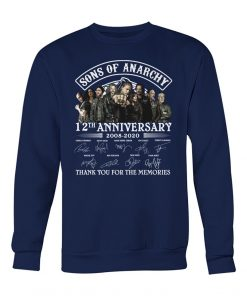 Sons Of Anarchy 12th Anniversary 2008-2020 Signature Thank You For The Memories Sweatshirt