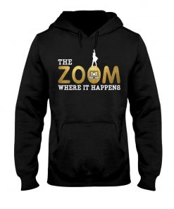 Teacher The Zoom where it happens hoodie