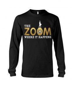 Teacher The Zoom where it happens long sleeve