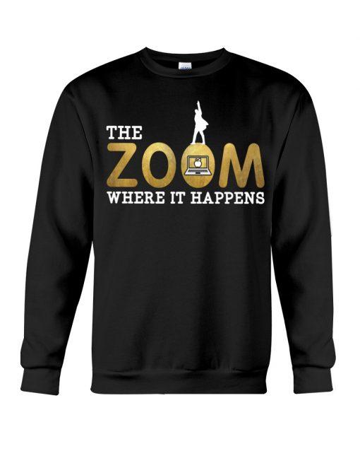 Teacher The Zoom where it happens sweatshirt