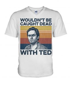 Ted Bundy Wouldn't Be Caught Dead With Ted V-neck