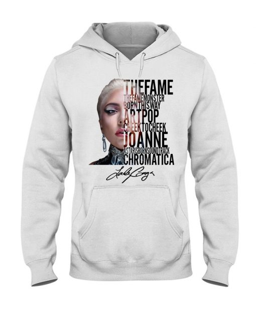 The Fame The Fame Monster Born This Way Artpop Cheek To Cheek Joanne Lady Gaga Hoodie