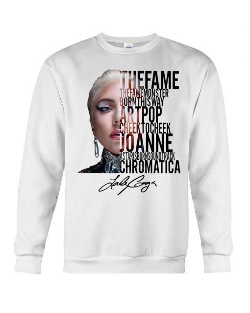 The Fame The Fame Monster Born This Way Artpop Cheek To Cheek Joanne Lady Gaga Sweatshirt