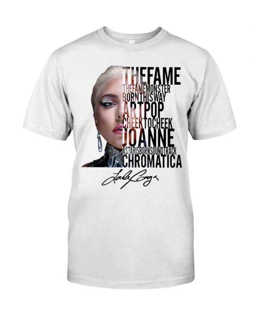 The Fame The Fame Monster Born This Way Artpop Cheek To Cheek Joanne Lady Gaga T-shirt
