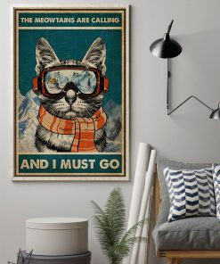 The Meowntains Are Calling And I Must Go poster1