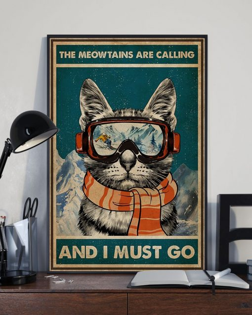 The Meowntains Are Calling And I Must Go poster2