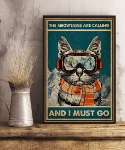 The Meowntains Are Calling And I Must Go poster3