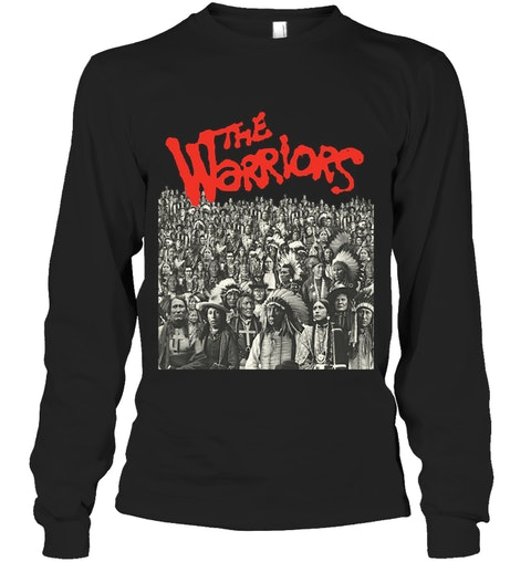 The Warriors Native Americans long sleeve