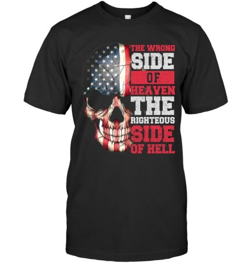 The wrong side of heaven The righteous side of hell skull T-shirt