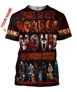 This Is My Horror Movie Watching Shirt Custom Name 3D All Over Printed shirt