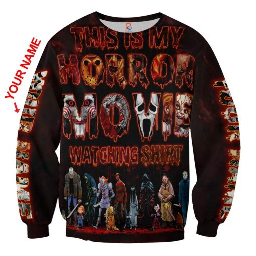 This Is My Horror Movie Watching Shirt Custom Name 3D All Over Printed sweatshirt