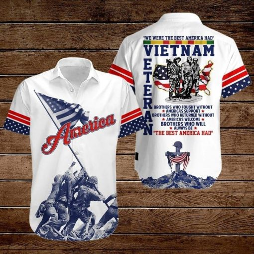 Vietnam Veterans We are the best American had hawaiian shirt