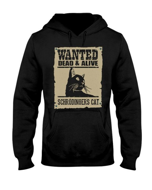 Wanted Dead Or Alive Schrodinger's Cat hoodie