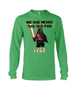 We are never too old for Lego long sleeve