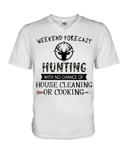 Weekend forecast hunting with no chance of house cleaning or cooking V-neck