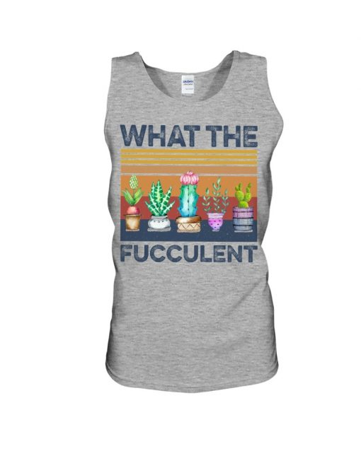 What The Fucculent Tank top