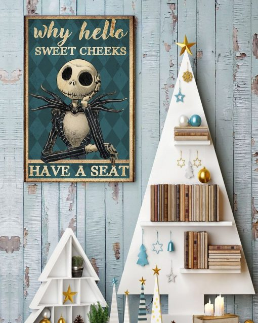 Why hello sweet cheeks have a seat Jack Skellington The Nightmare Before Christmas poster4