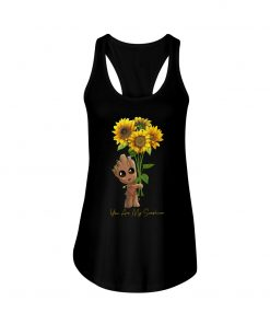 You are my sunshine Baby Groot Sunflower tank top