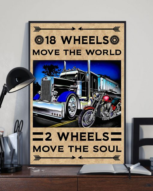 18 wheels move the world 2 wheels move the soul poster 1