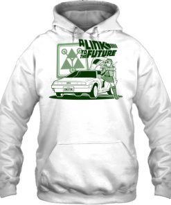 A Link To The Future hoodie