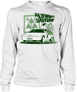 A Link To The Future long sleeve