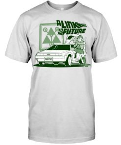 A Link To The Future shirt