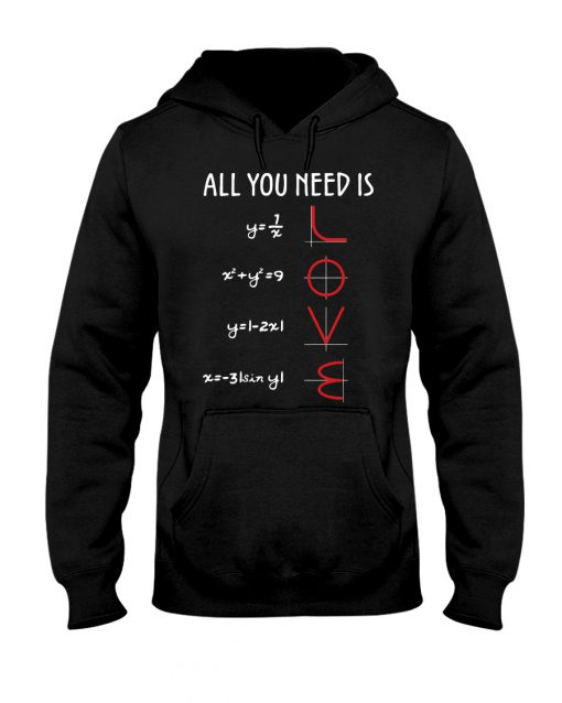 All You Need Is Love Math Functions hoodie