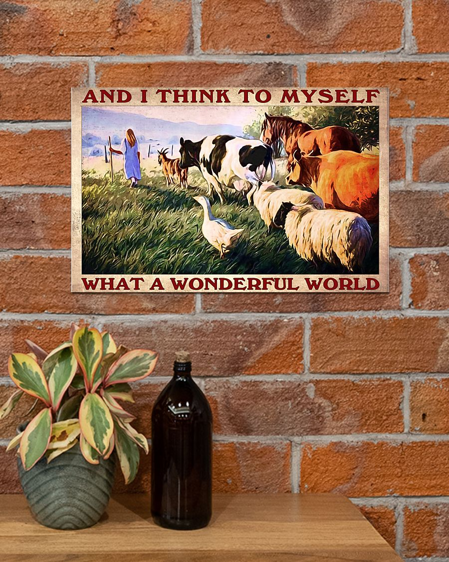 Funny Tee And I think to myself what a wonderful world Farm poster