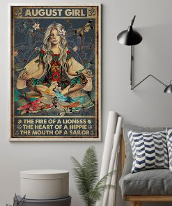 August Girl The fire of a lioness The heart of a hippie The mouth of a sailor poster 1