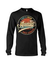 Auntie - Like a mom only cooler long sleeve