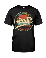 Auntie - Like a mom only cooler shirt